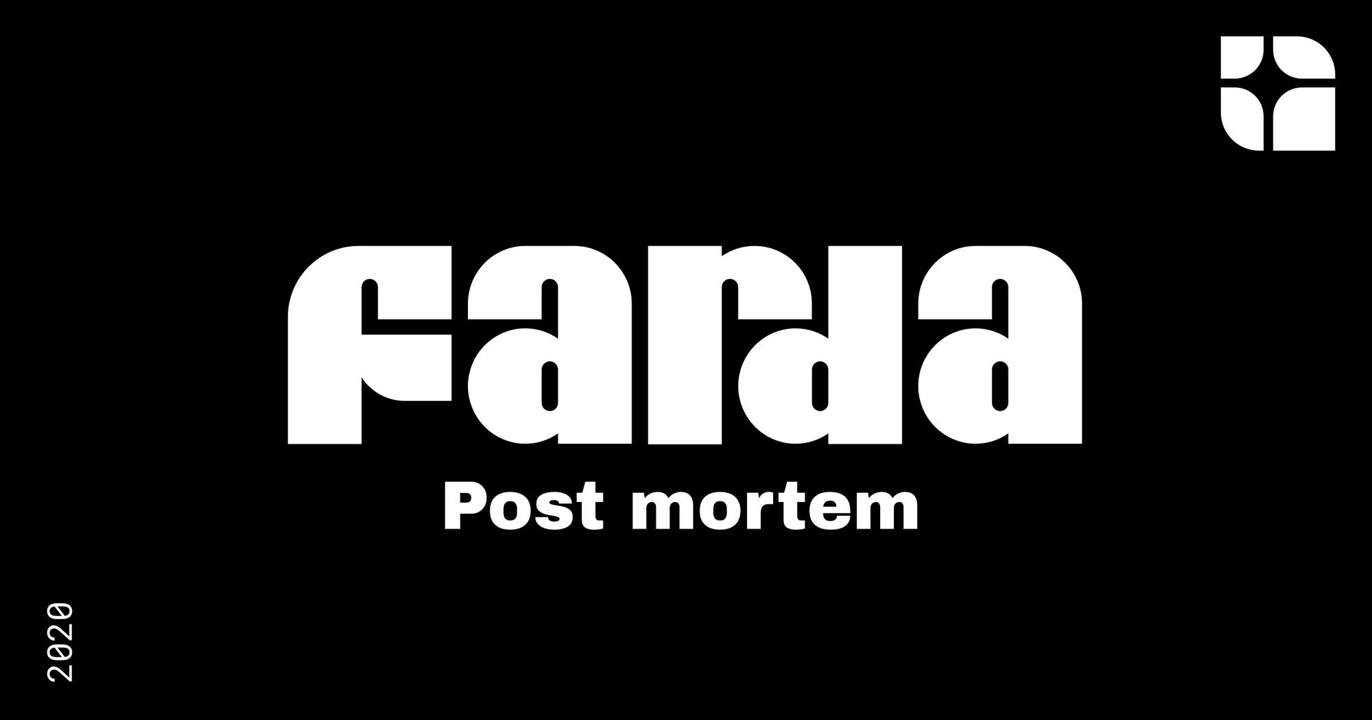 Farda: Post Mortem [en]